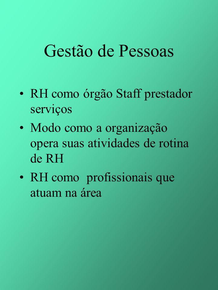 Gestão de Pessoas RH como órgão Staff prestador serviços