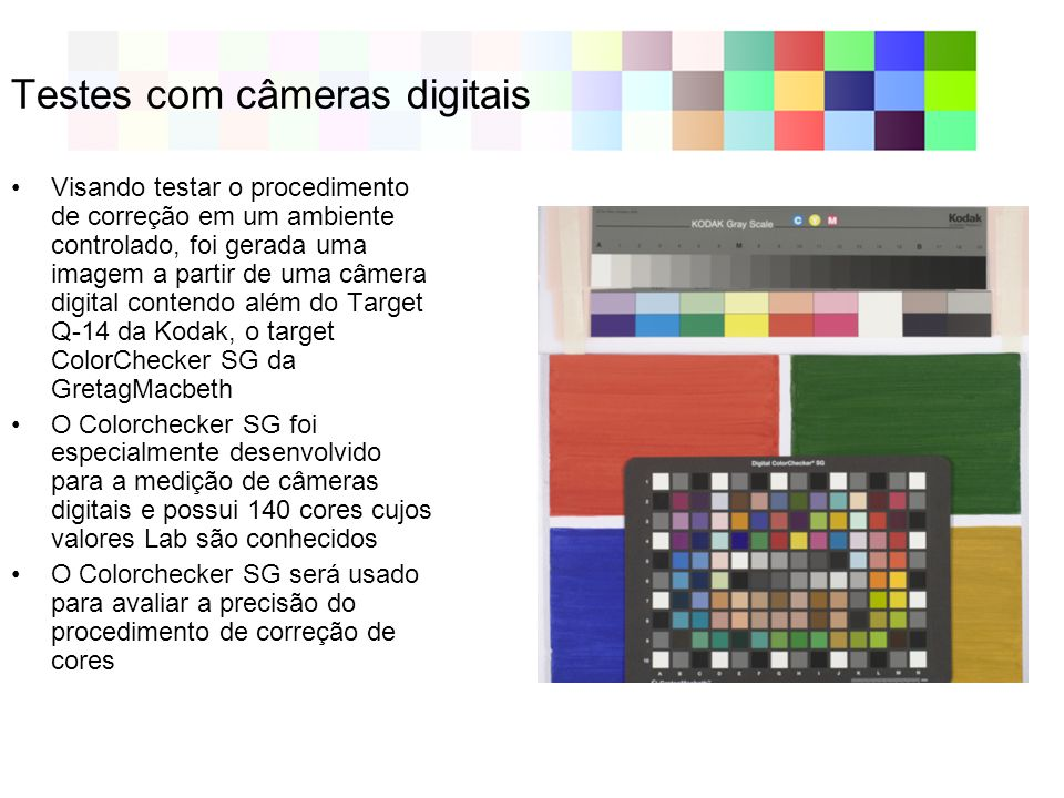 Testes com câmeras digitais