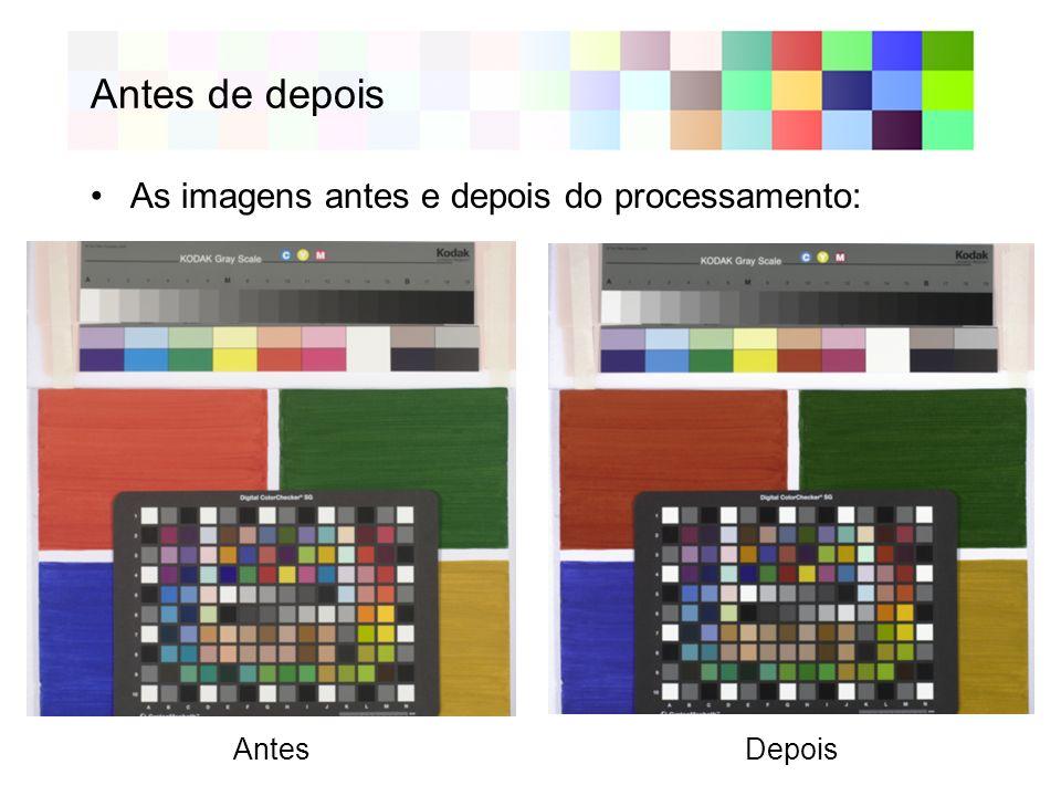 Antes de depois As imagens antes e depois do processamento: Antes