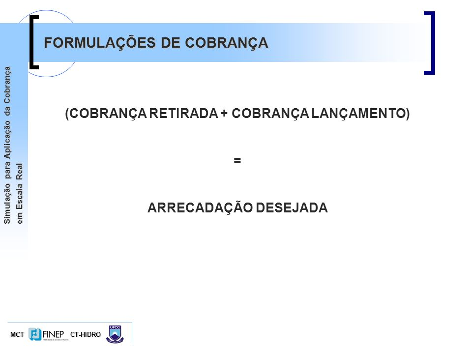 (COBRANÇA RETIRADA + COBRANÇA LANÇAMENTO)