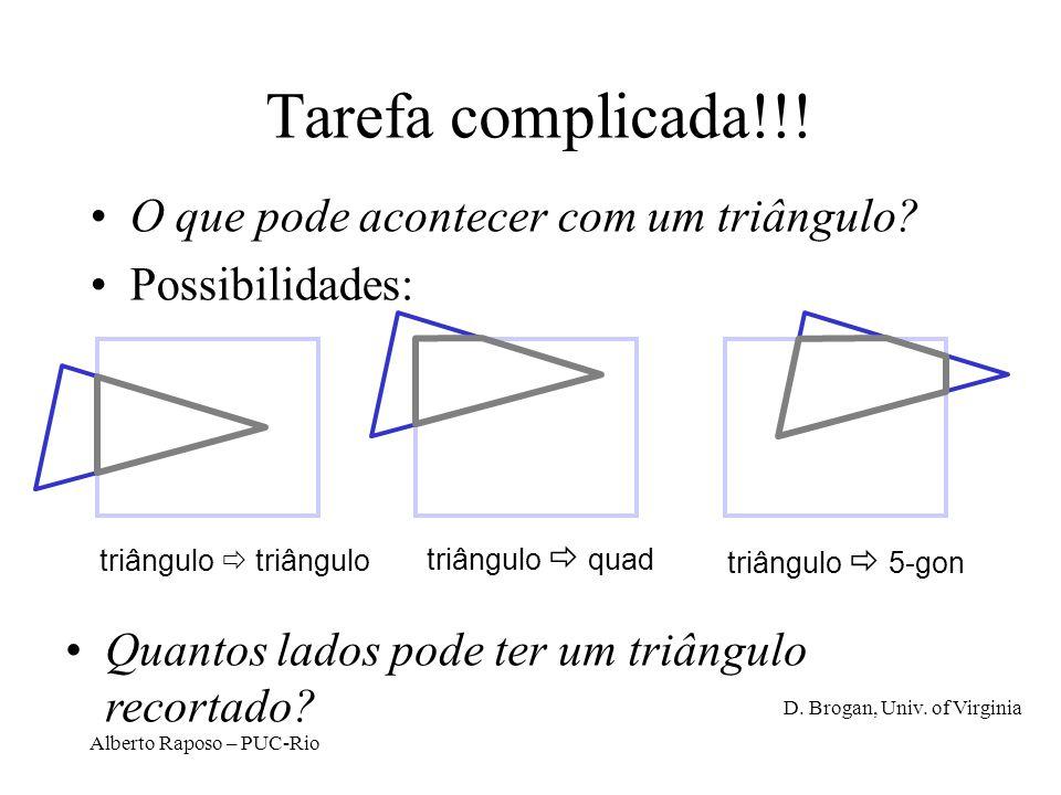 Tarefa complicada!!! O que pode acontecer com um triângulo