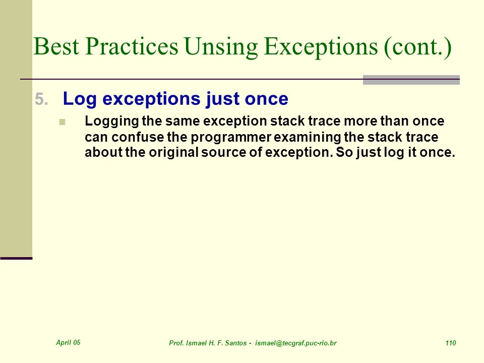 Best Practices Unsing Exceptions (cont.)