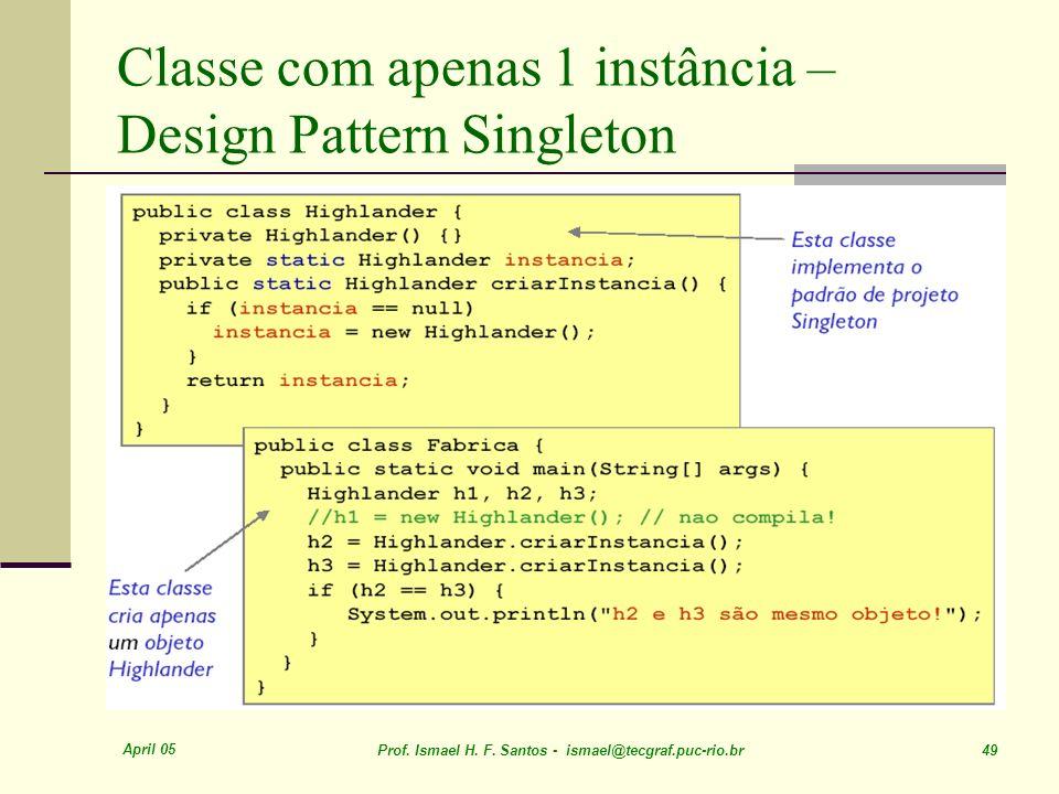 Classe com apenas 1 instância – Design Pattern Singleton
