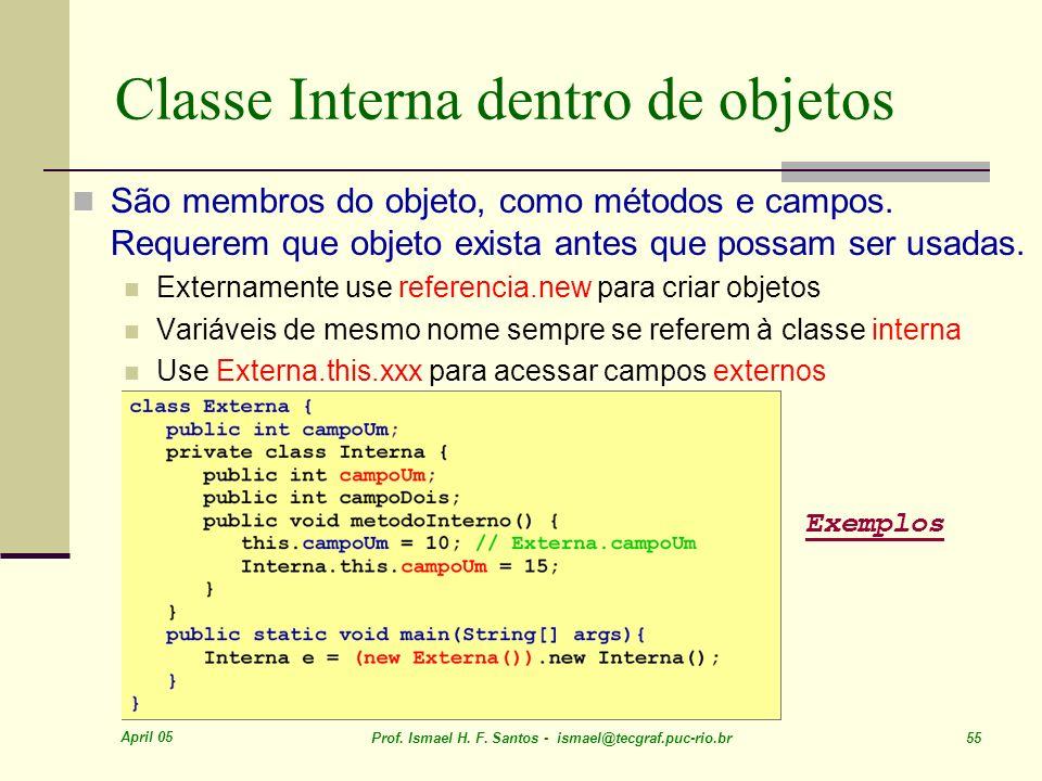 Classe Interna dentro de objetos