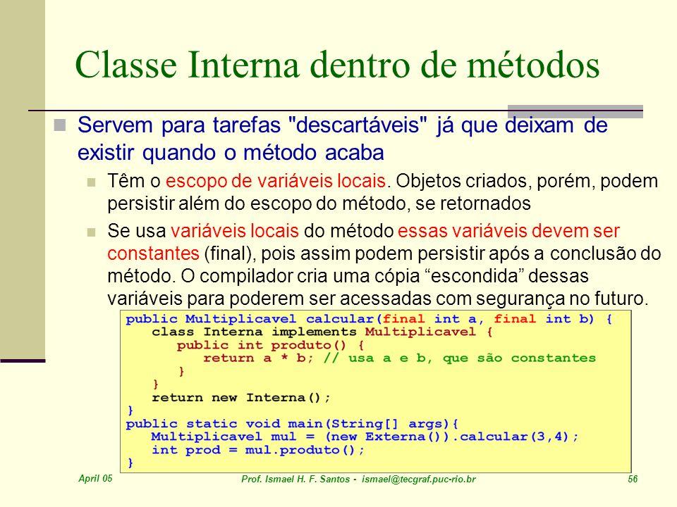 Classe Interna dentro de métodos