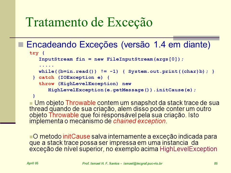 Tratamento de Exceção Encadeando Exceções (versão 1.4 em diante)