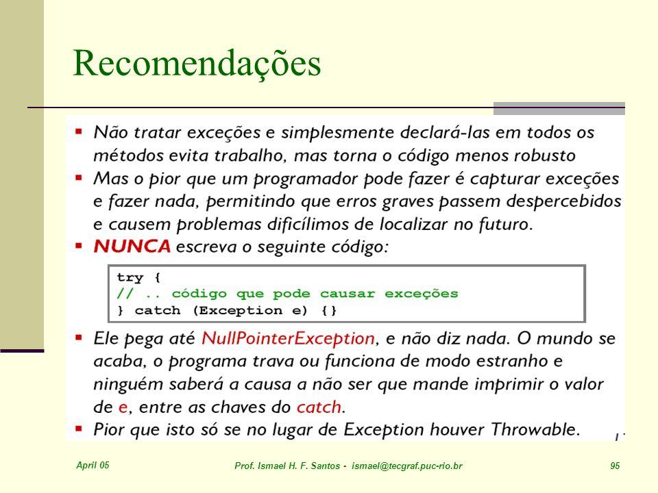 RecomendaçõesApril 05.Prof. Ismael H. F.