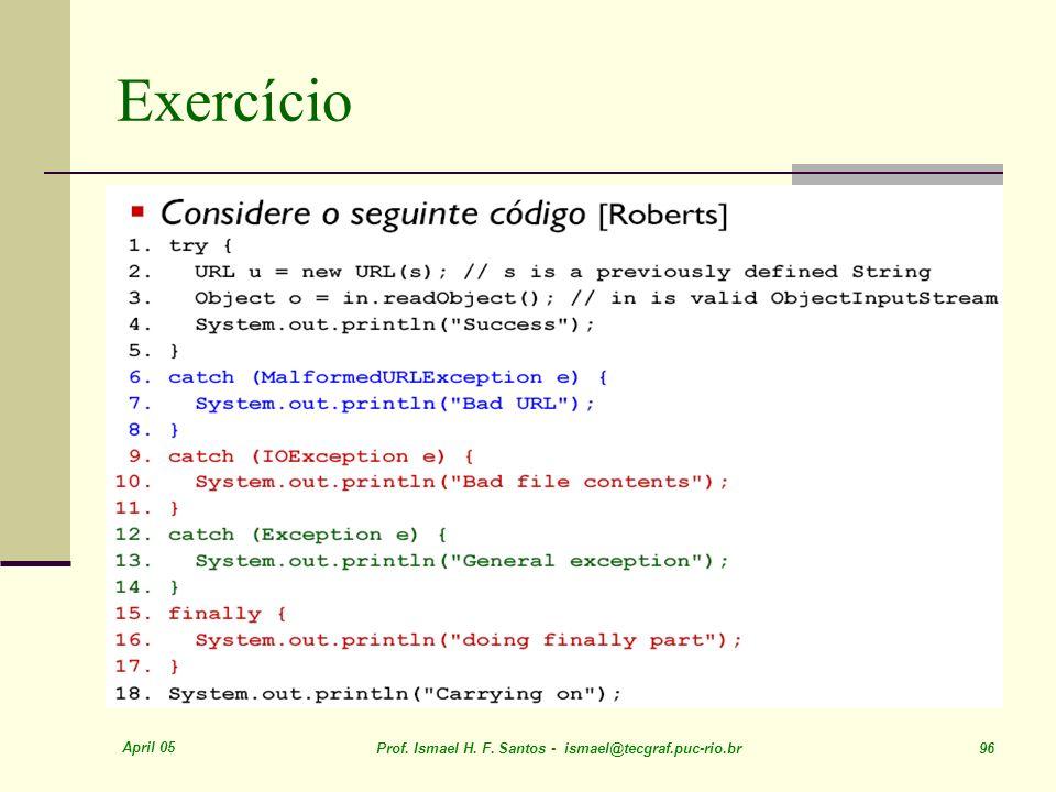 Exercício April 05. Prof. Ismael H. F.