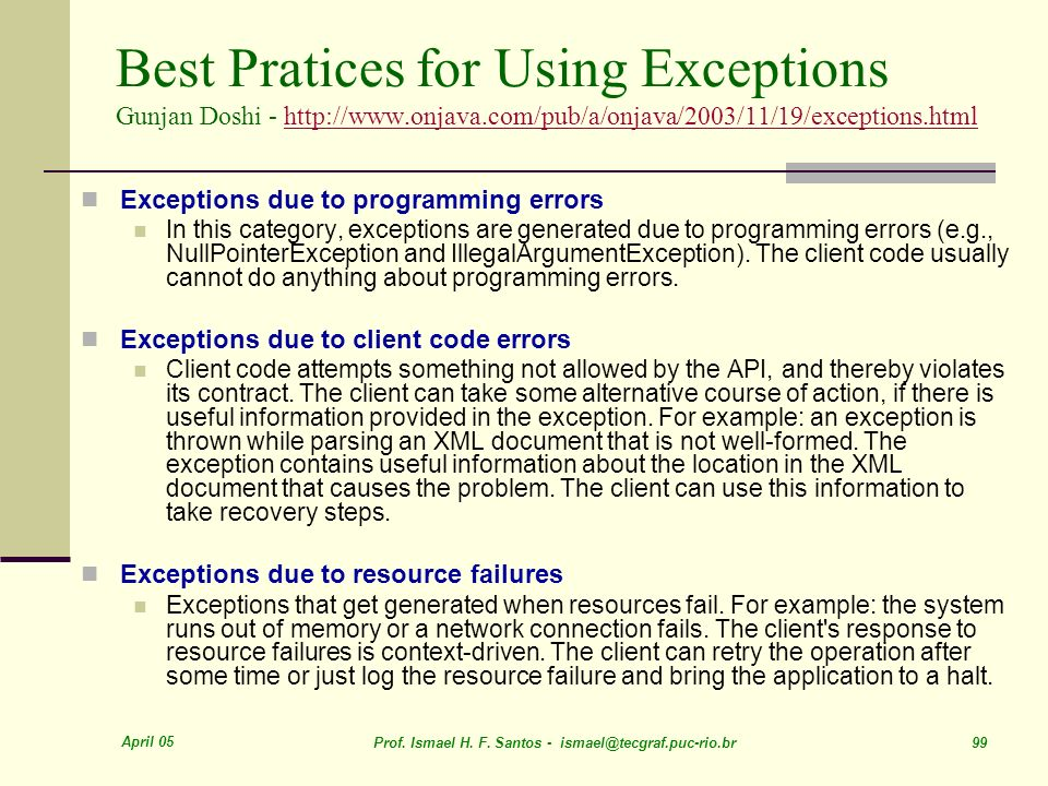 Best Pratices for Using Exceptions Gunjan Doshi - http://www. onjava