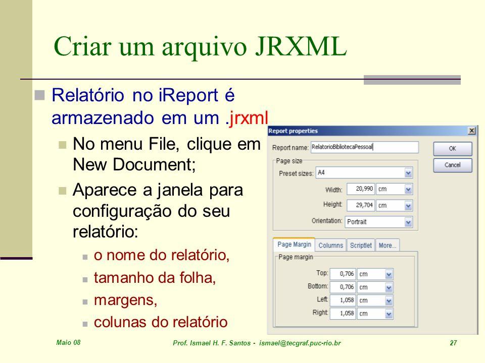 Criar um arquivo JRXML Relatório no iReport é armazenado em um .jrxml