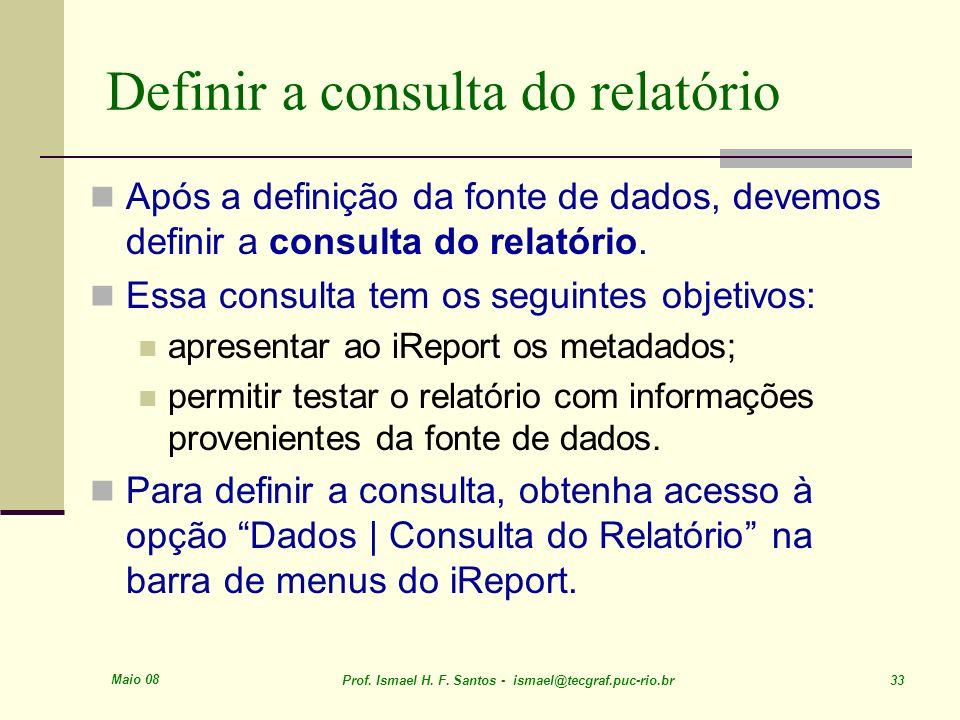 Definir a consulta do relatório