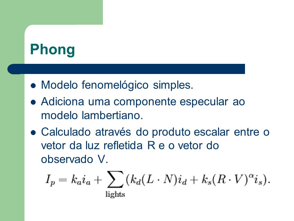 Phong Modelo fenomelógico simples.