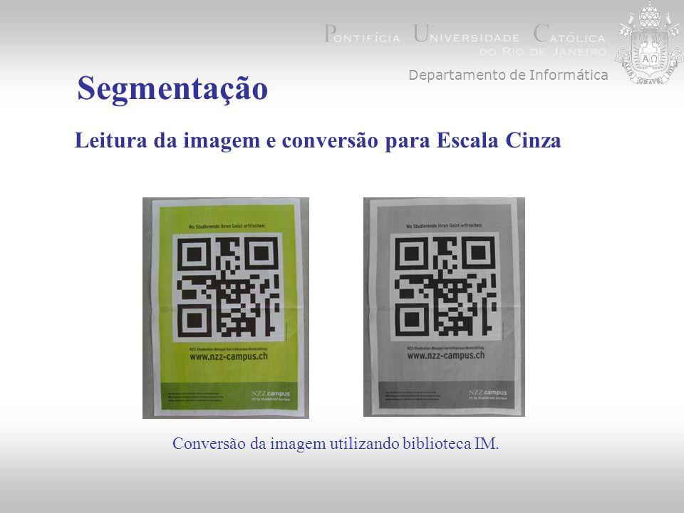 Segmentação Leitura da imagem e conversão para Escala Cinza