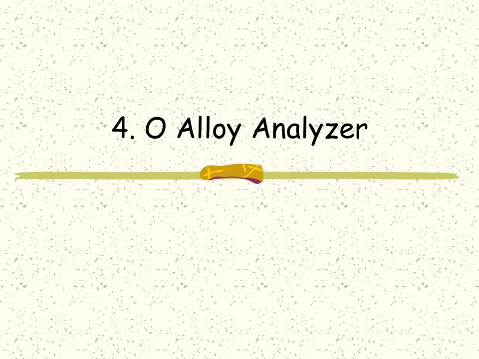 4. O Alloy Analyzer