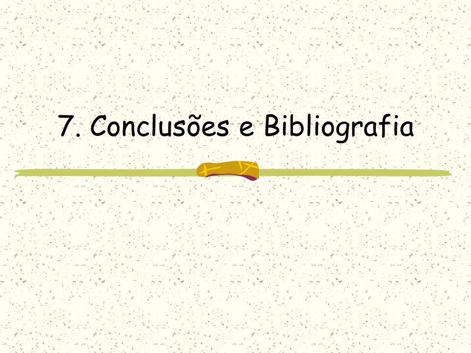 7. Conclusões e Bibliografia