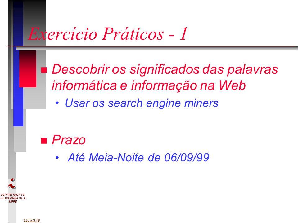 Exercício Práticos - 1 Descobrir os significados das palavras informática e informação na Web. Usar os search engine miners.