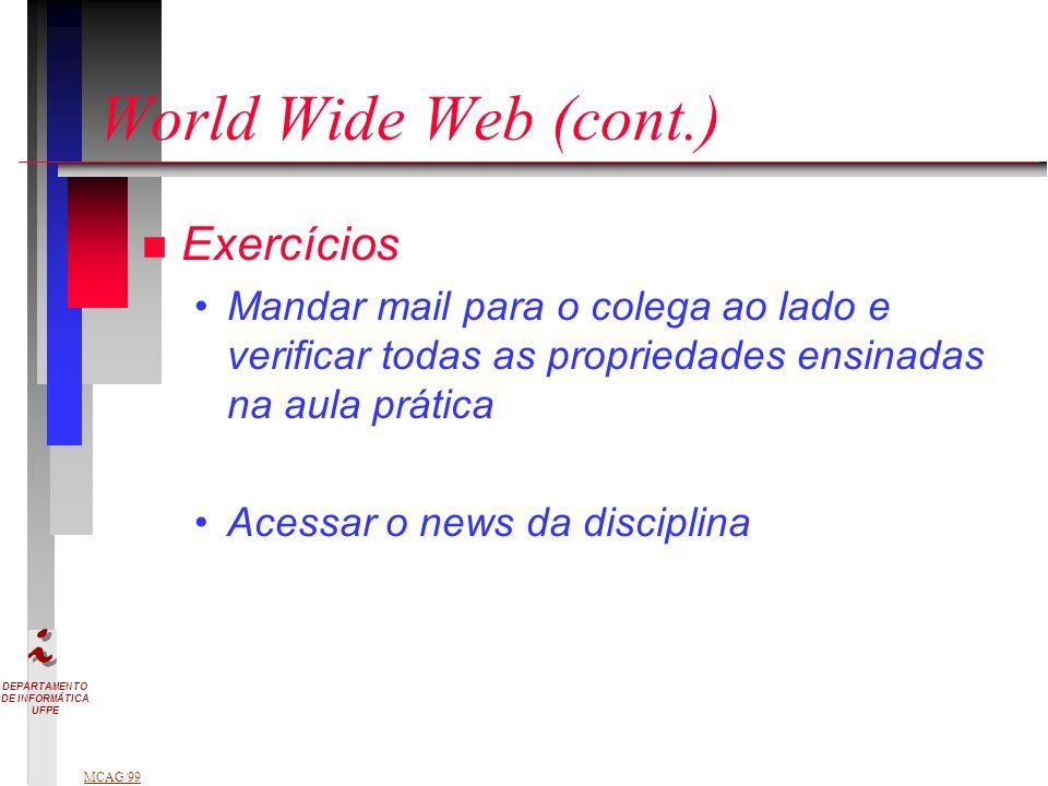 World Wide Web (cont.) Exercícios