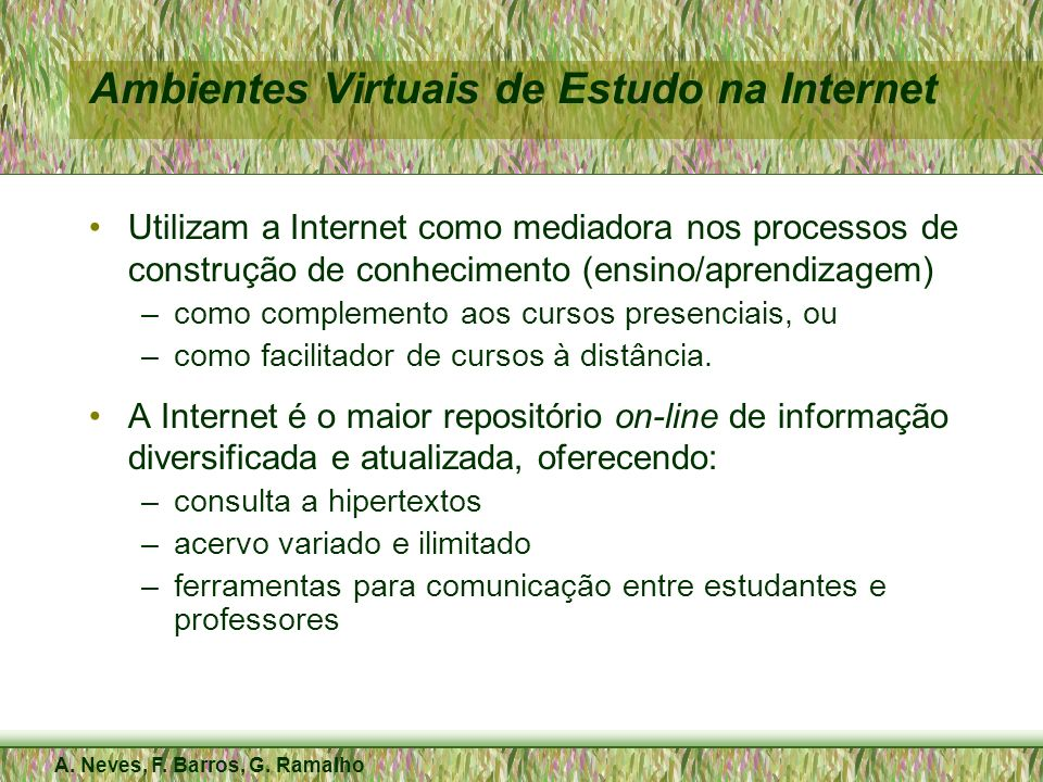 Ambientes Virtuais de Estudo na Internet