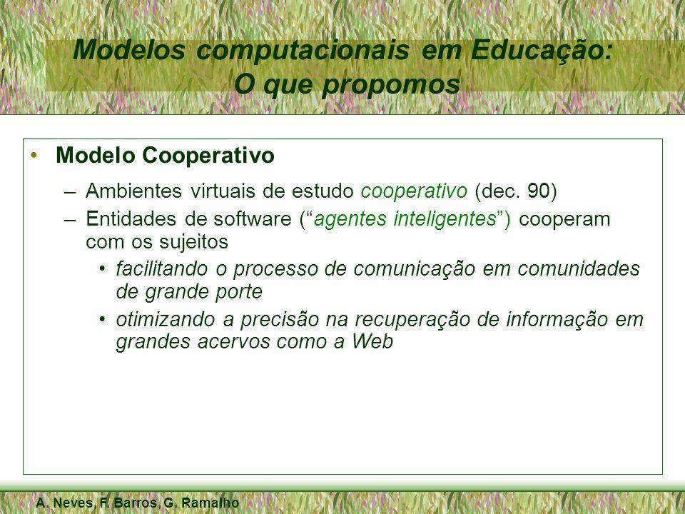Modelos computacionais em Educação: O que propomos