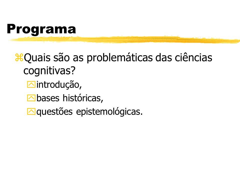 Programa Quais são as problemáticas das ciências cognitivas