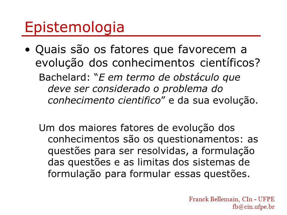 Epistemologia Quais são os fatores que favorecem a evolução dos conhecimentos científicos