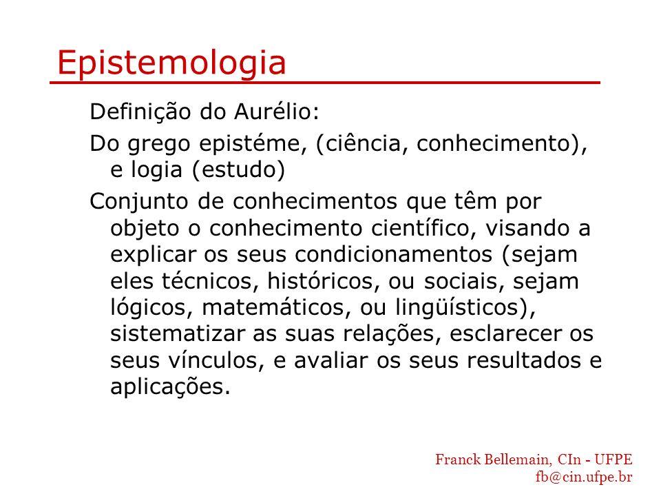 Epistemologia Definição do Aurélio: