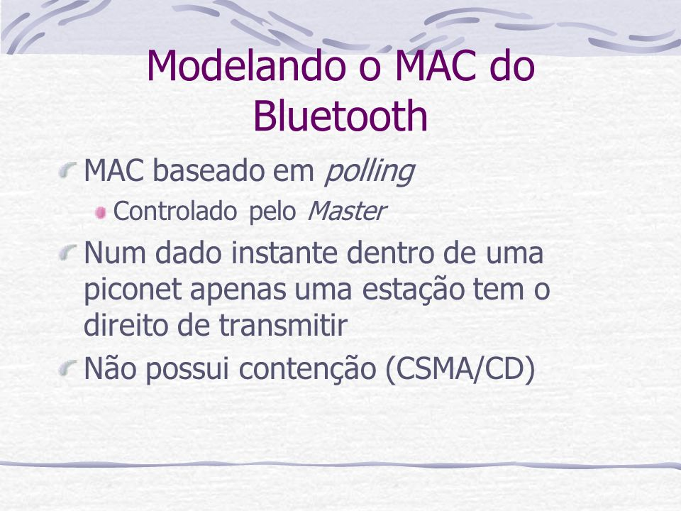 Modelando o MAC do Bluetooth