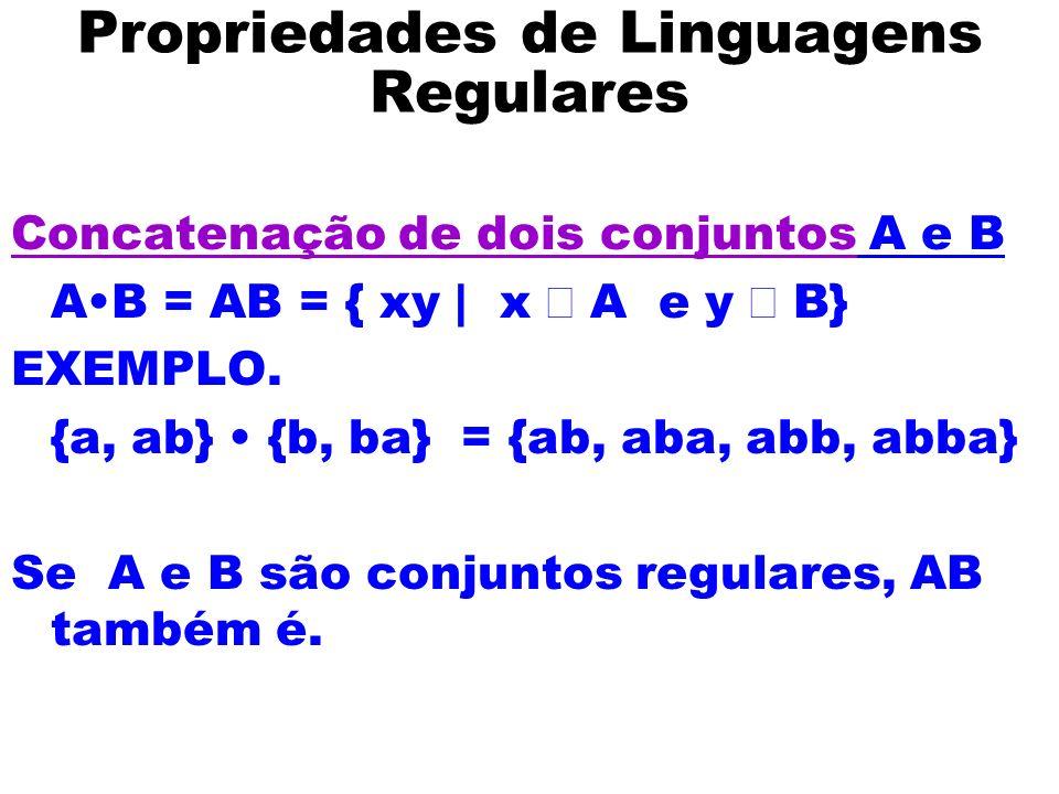 Propriedades de Linguagens Regulares