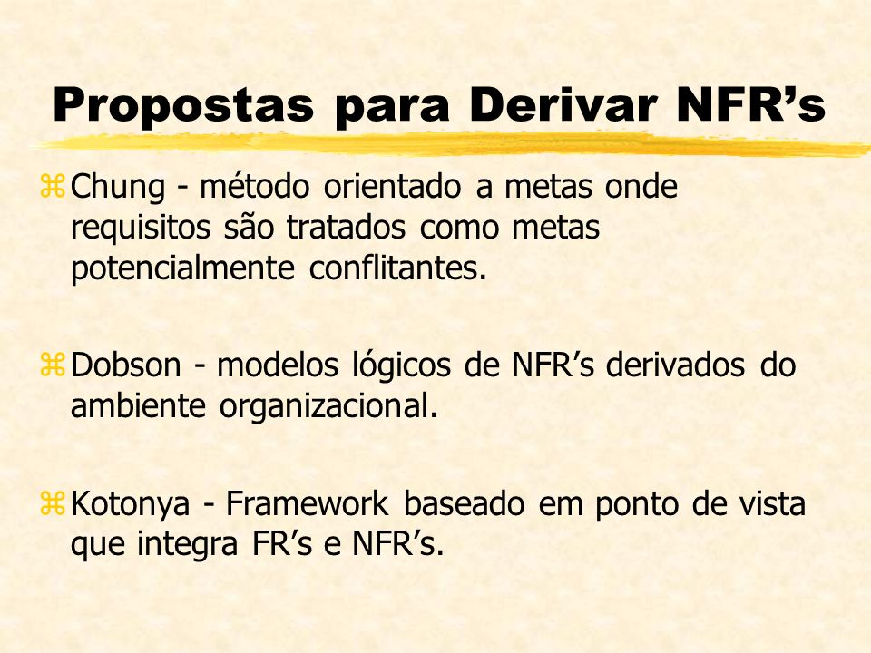 Propostas para Derivar NFR's