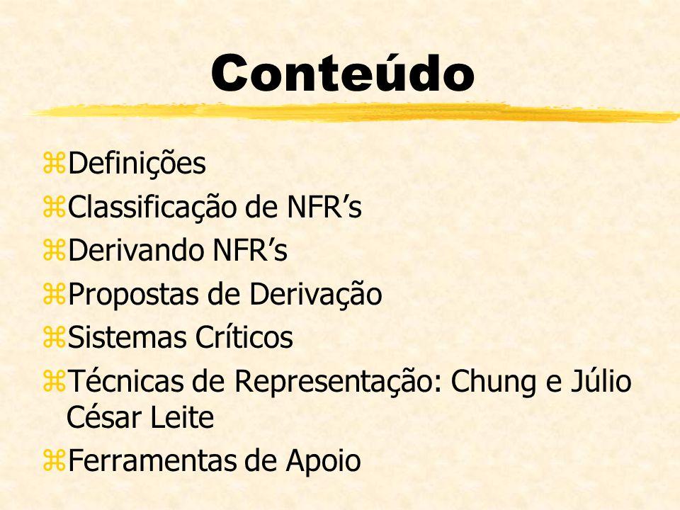 Conteúdo Definições Classificação de NFR's Derivando NFR's