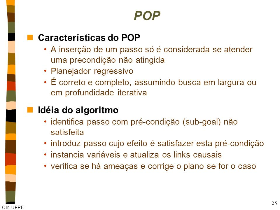 POP Características do POP Idéia do algoritmo