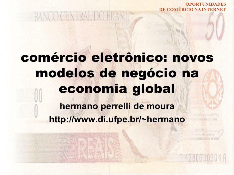 comércio eletrônico: novos modelos de negócio na economia global