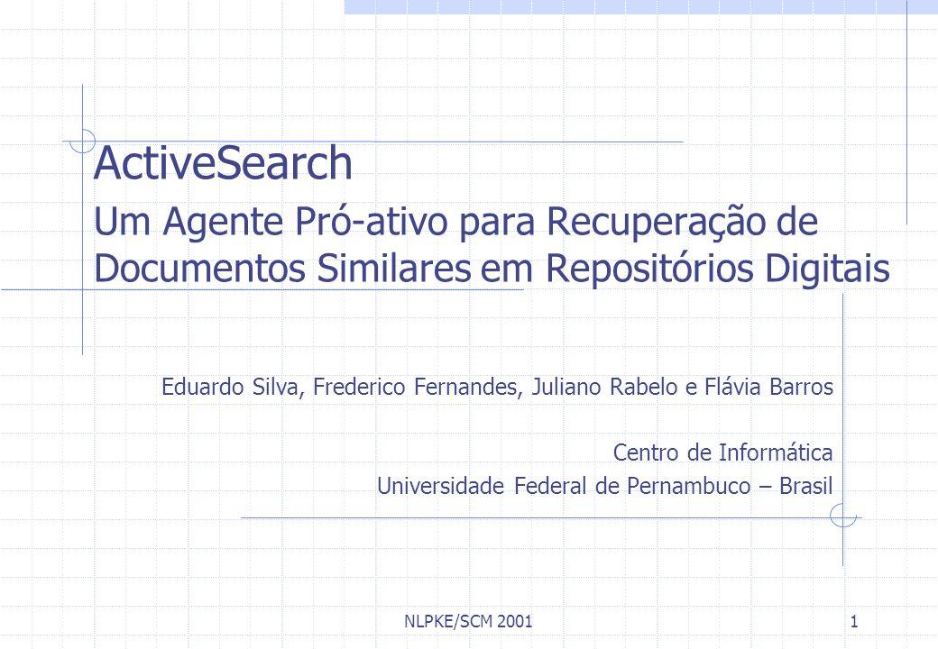 ActiveSearch Um Agente Pró-ativo para Recuperação de Documentos Similares em Repositórios Digitais