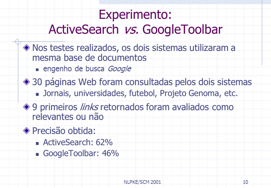 Experimento: ActiveSearch vs. GoogleToolbar