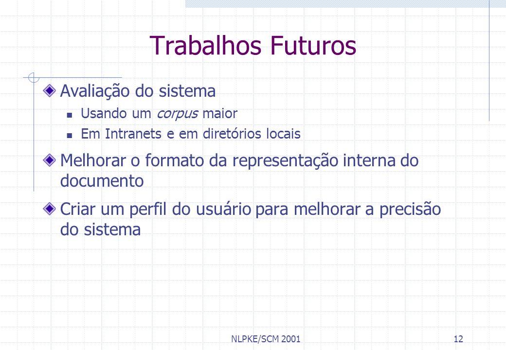 Trabalhos Futuros Avaliação do sistema