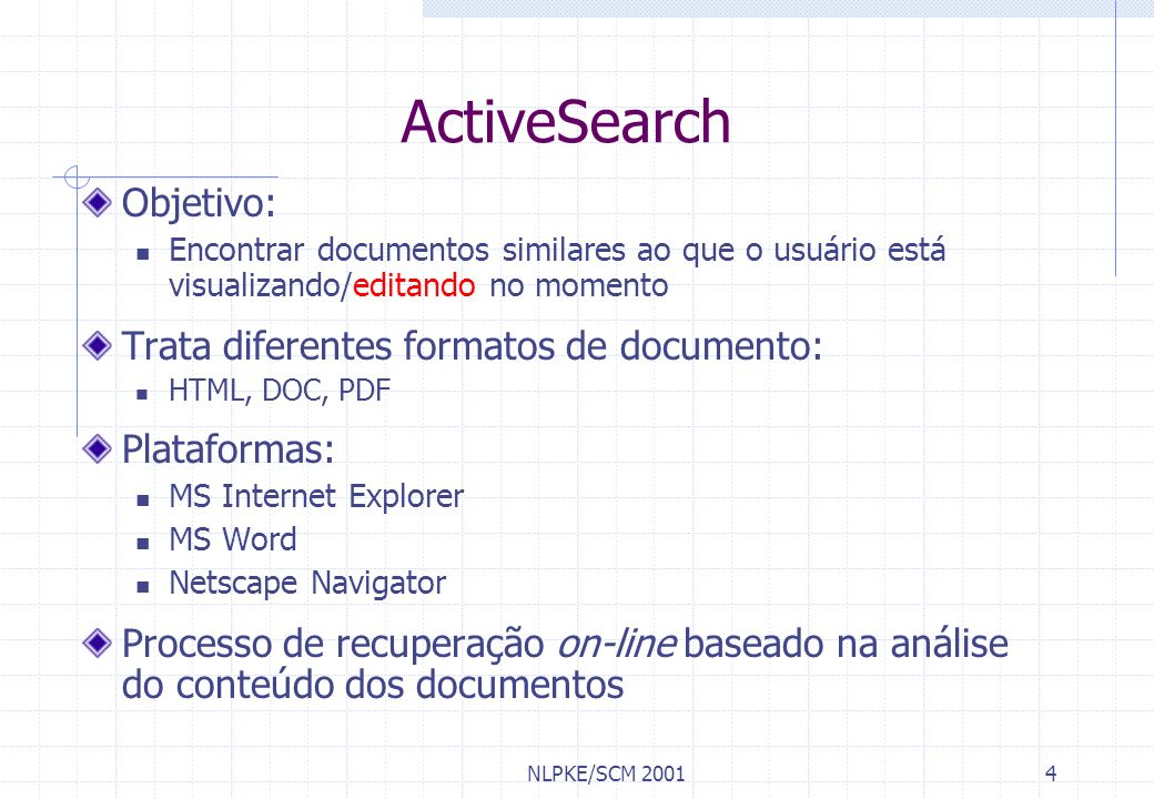 ActiveSearch Objetivo: Trata diferentes formatos de documento: