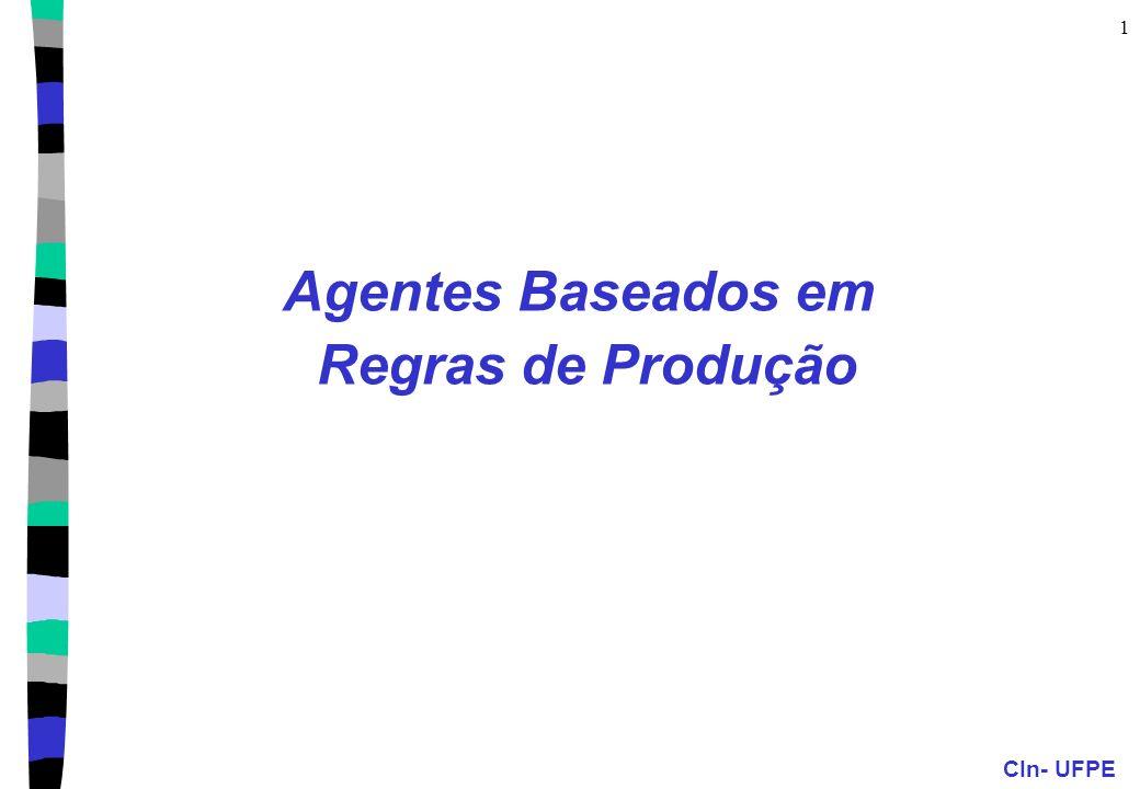 Agentes Baseados em Regras de Produção