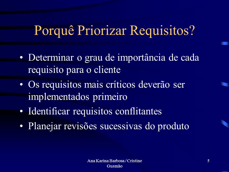 Porquê Priorizar Requisitos