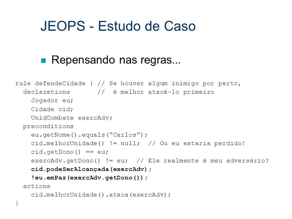 JEOPS - Estudo de Caso Repensando nas regras...