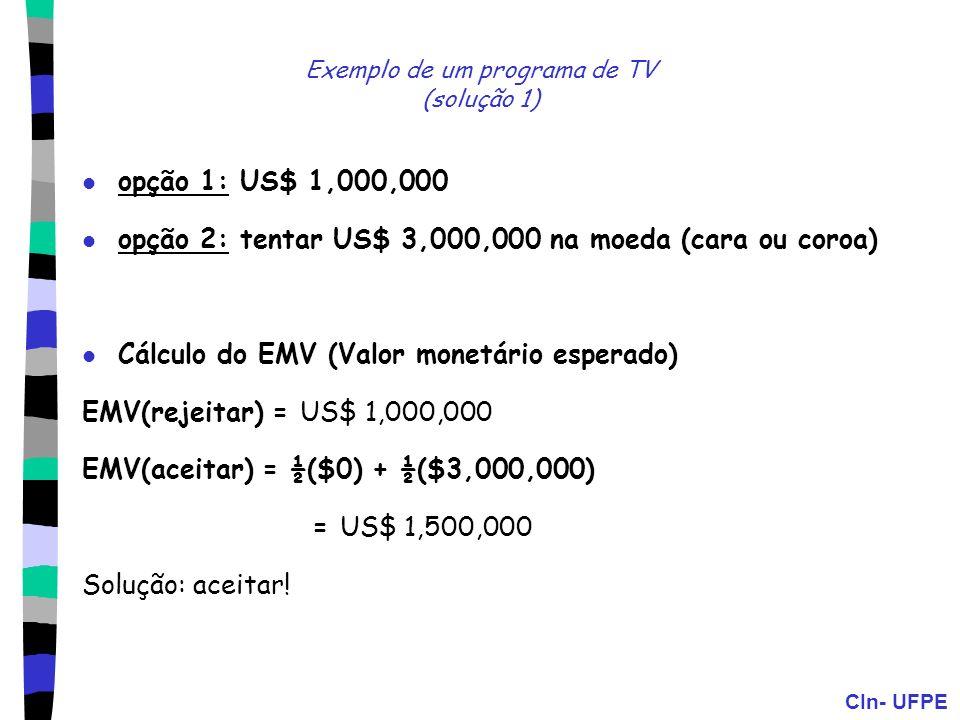 Exemplo de um programa de TV (solução 1)