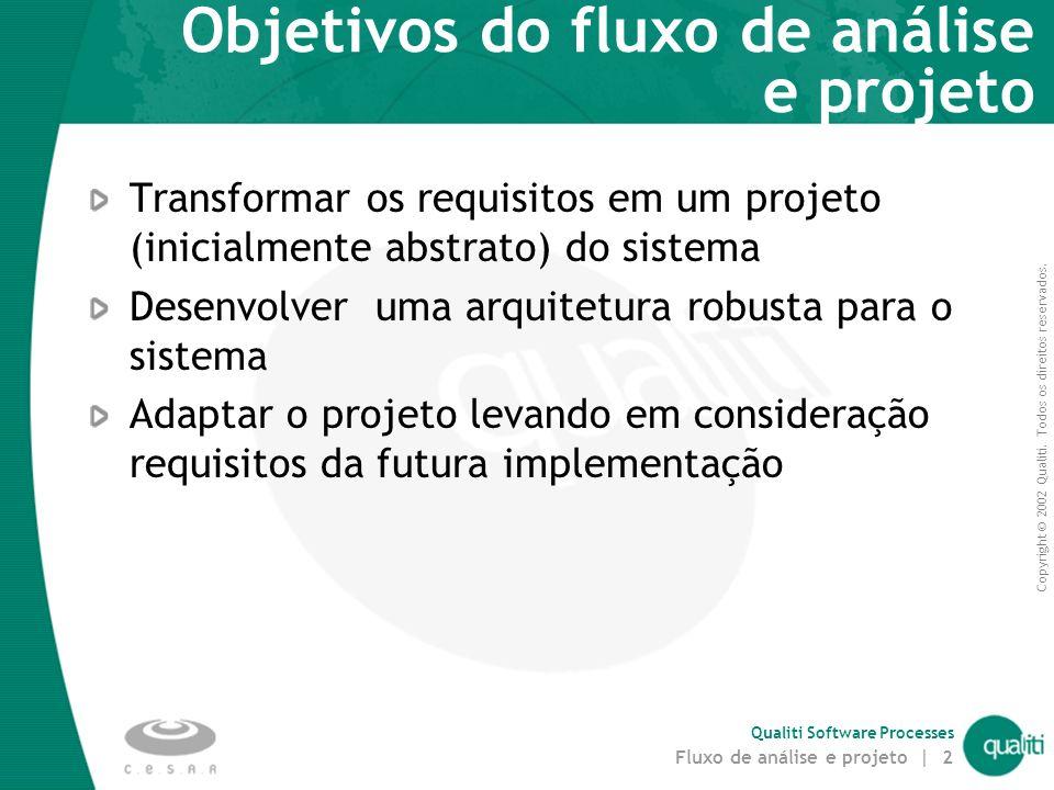 Objetivos do fluxo de análise e projeto