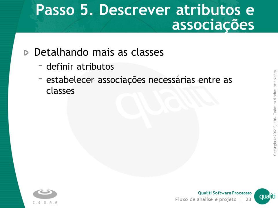 Passo 5. Descrever atributos e associações