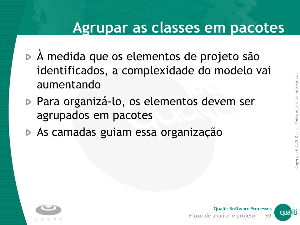 Agrupar as classes em pacotes