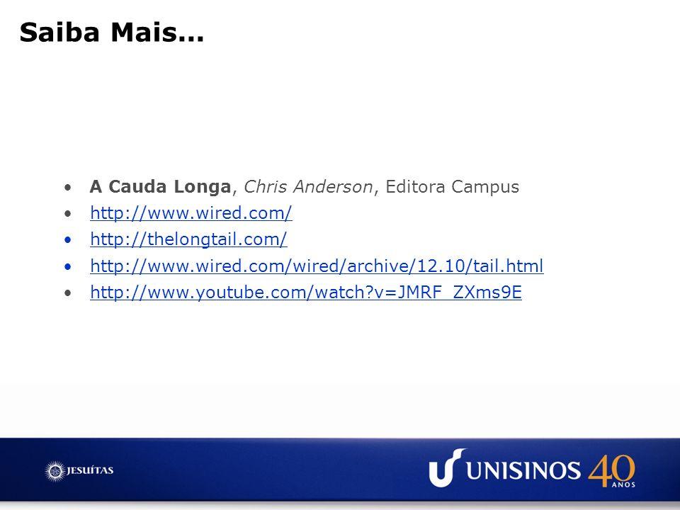 Saiba Mais... A Cauda Longa, Chris Anderson, Editora Campus