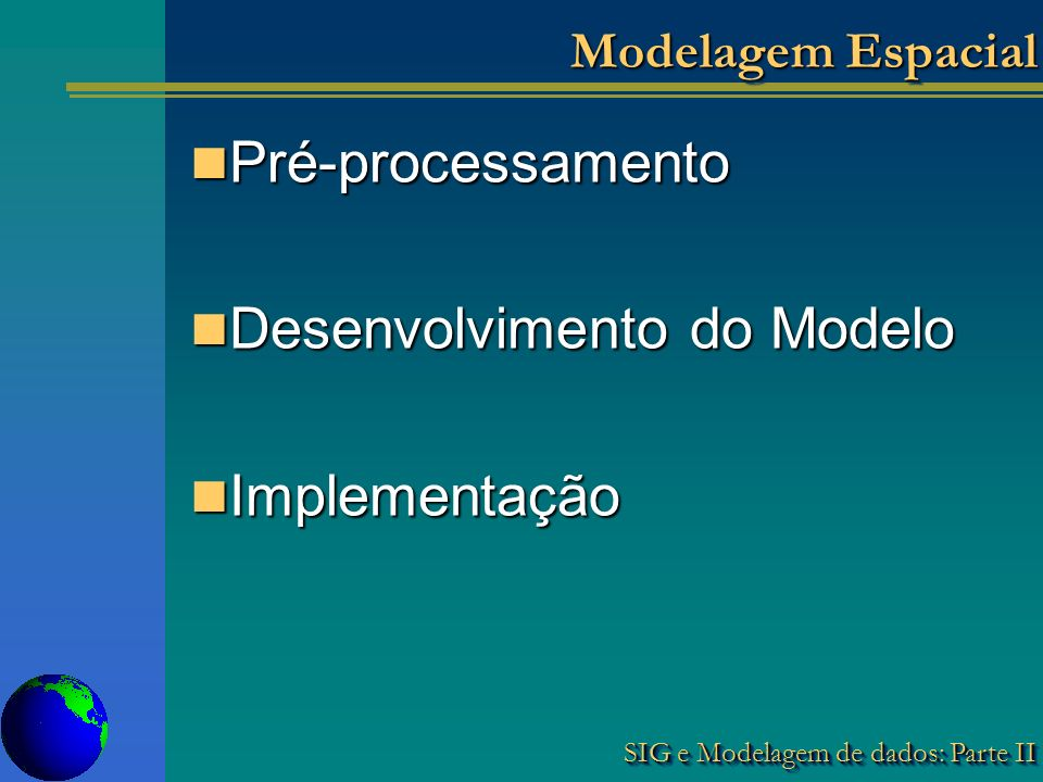 Desenvolvimento do Modelo Implementação