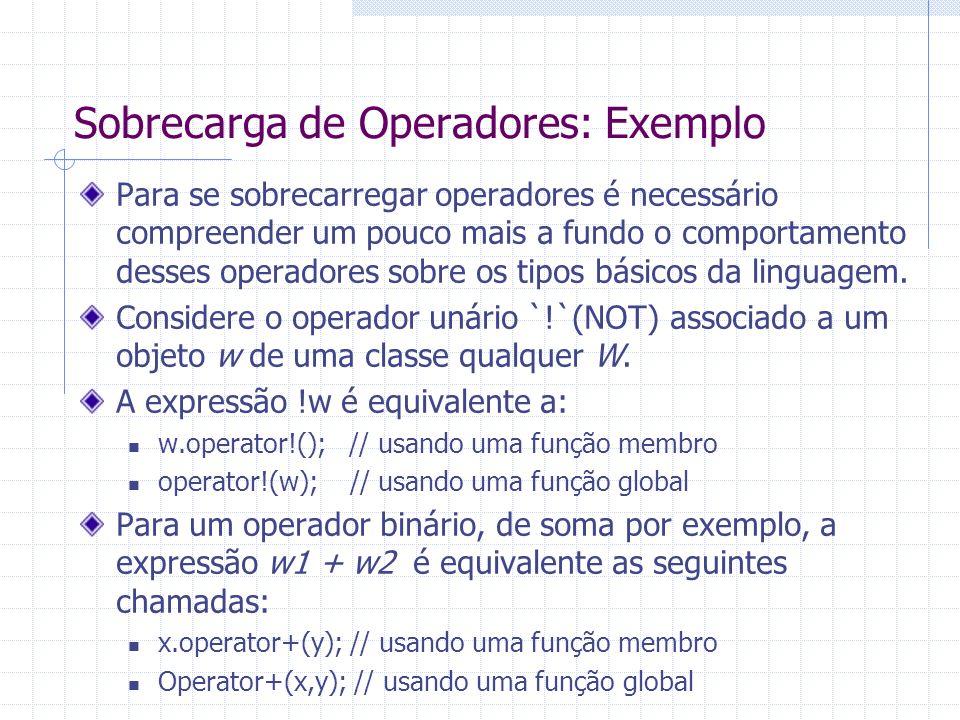 Sobrecarga de Operadores: Exemplo
