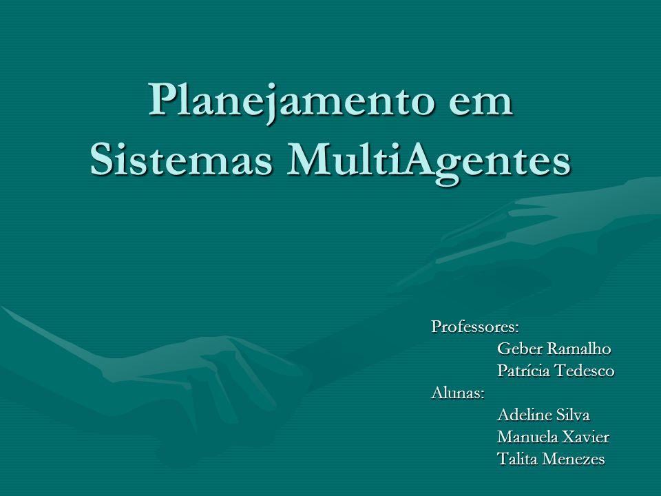 Planejamento em Sistemas MultiAgentes