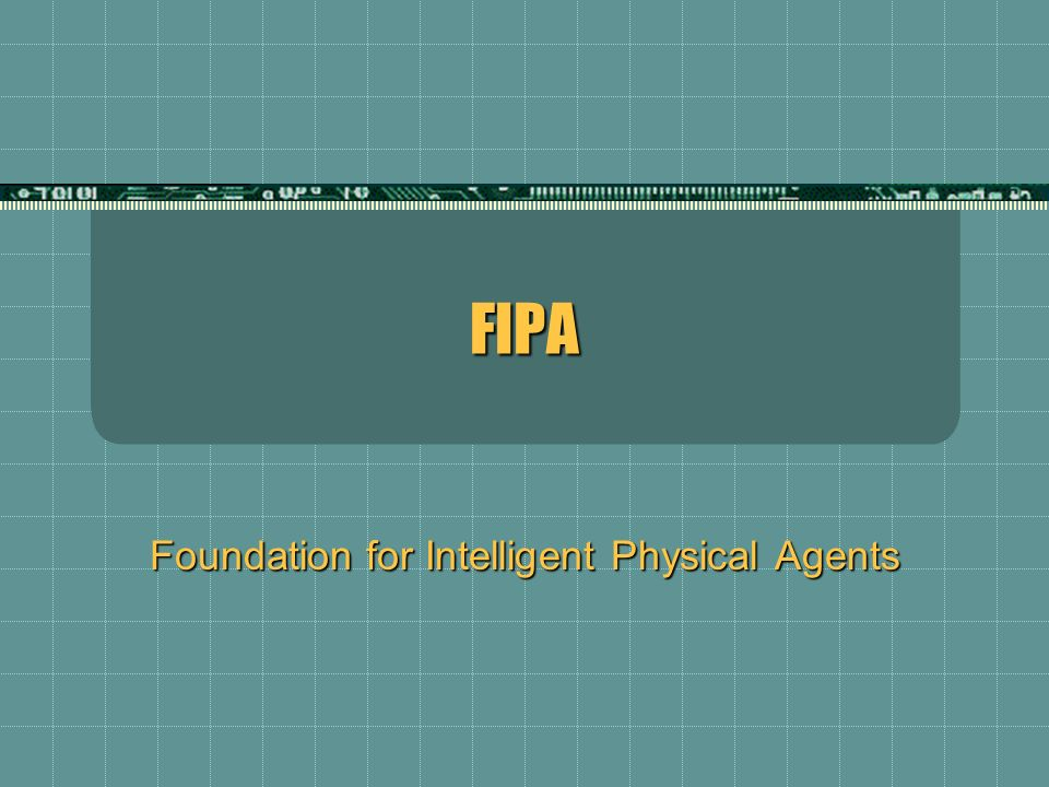 Foundation for Intelligent Physical Agents