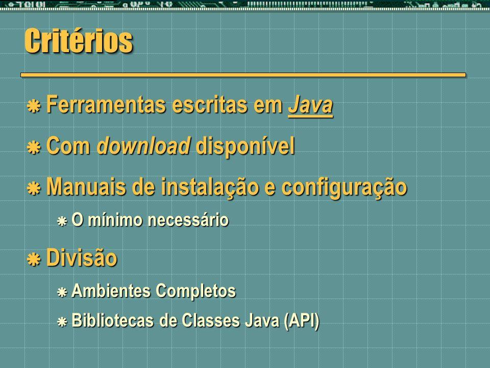Critérios Ferramentas escritas em Java Com download disponível