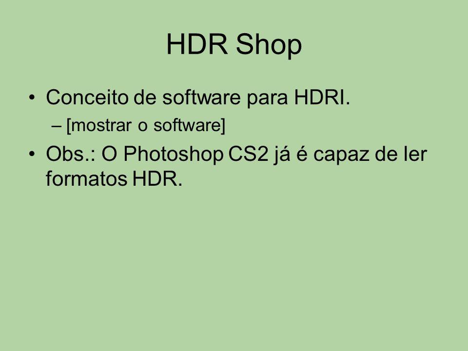 HDR Shop Conceito de software para HDRI.